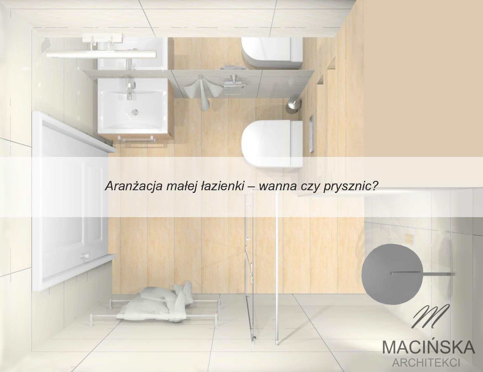 Aranzacja Malej Lazienki Wanna Czy Prysznic 1 Macinska Architekci